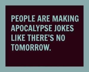 apocalypse jokes