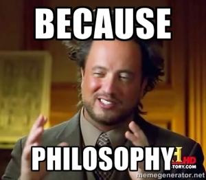 Because Philosophy